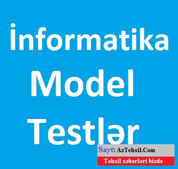 İnformatikadan testlər ( cavabları ilə ) - Qeyri ixtisas müəllimləri üçün  A variantı