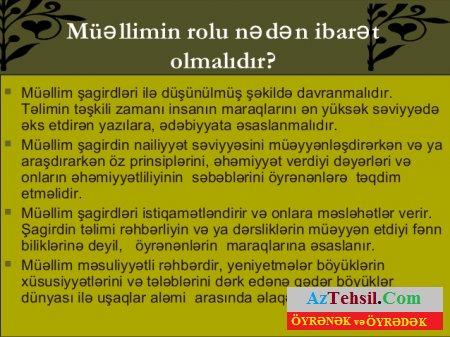 Həqiqi müəllim adını daşıyan insan həmişə......