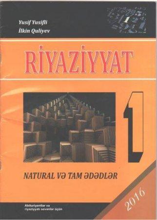"""Riyaziyyat həvəskarları üçün """"Natural və tam ədədlər"""" adlı  kitab  çap olundu"""