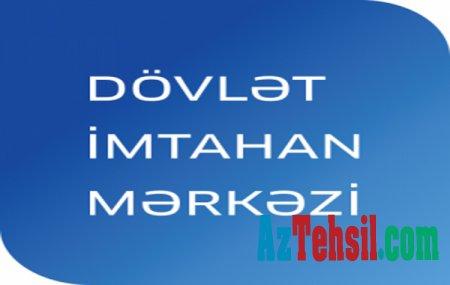 Dövlət İmtahan Mərkəzi abituriyentlərə müraciət edib
