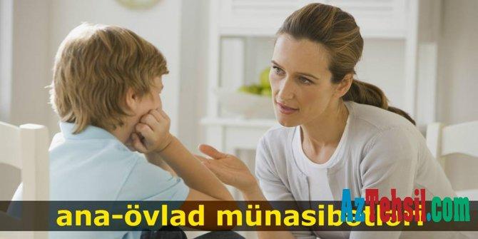 Ana-övlad münasibətləri - Əgər ana...