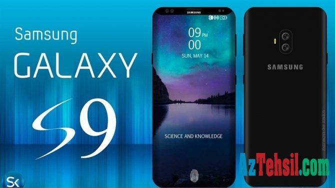 """""""Samsung Galaxy S9"""" və S9+ smartfonlarının satış vaxtı MƏLUM OLDU"""