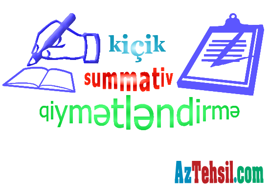 Summativ Qiymətləndirmələrlə bağlı ehtimal olunan dəyişikliklər
