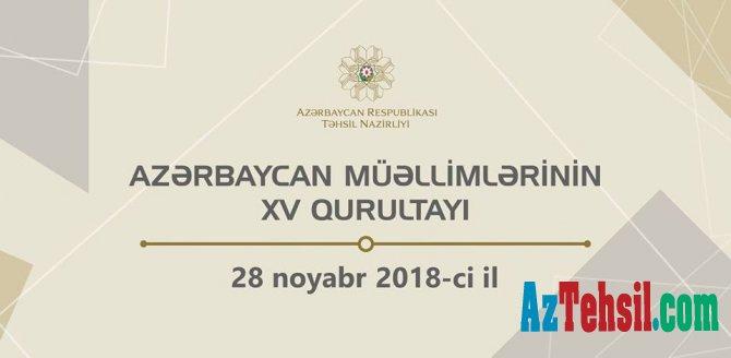 Bakıda Azərbaycan müəllimlərinin XV qurultayı keçiriləcək