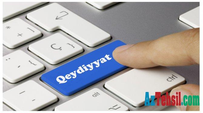 Kolleclərə qeydiyyat üçün lazımı sənədlər - Buradan öyrənin-RƏSMİ