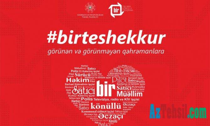 #birteshekkur ilə minnətdarlığı bildir!