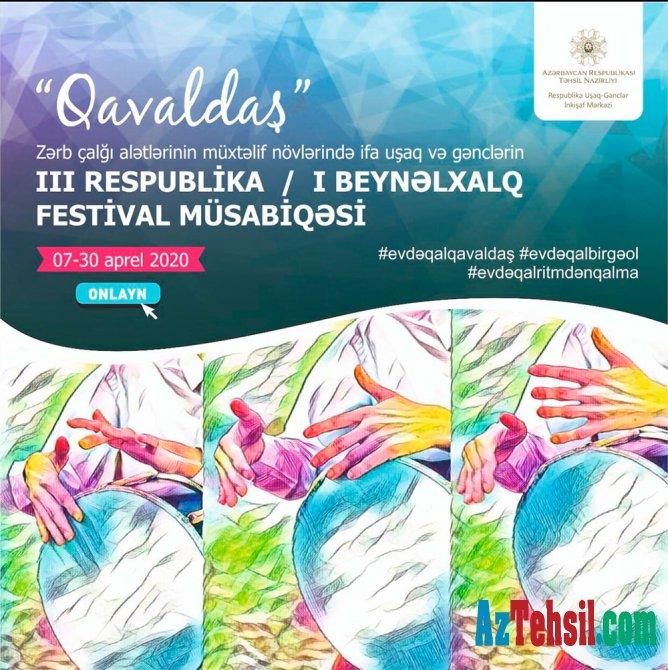 """""""Qavaldaş"""" onlayn beynəlxalq festival-müsabiqəsinin I mərhələsi yekunlaşıb"""