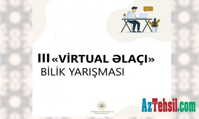 """III """"Virtual əlaçı"""" bilik yarışmasına start verilir"""