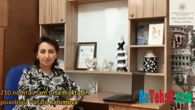 """""""Məktəb psixoloqundan tövsiyələr"""": XXII videoçarx"""