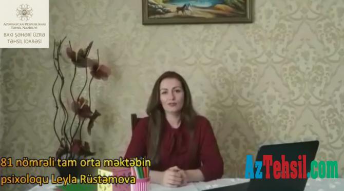 """""""Məktəb psixoloqundan tövsiyələr"""": XXIII videoçarx"""
