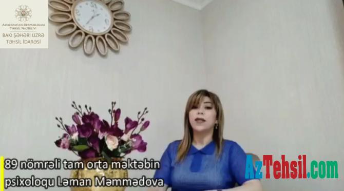 """""""Məktəb psixoloqundan tövsiyələr"""": XXXI videoçarx"""