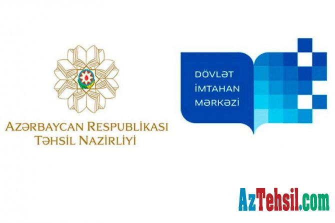 Təhsil Nazirliyi və Dövlət İmtahan Mərkəzinin birgə məlumatı