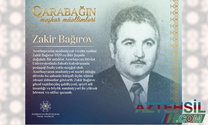 """""""Qarabağın məşhur müəllimləri"""" – Zakir Bağırov"""