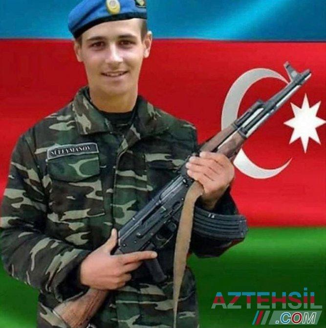 Qəhrəman şəhidimiz Əyyub Süleymanov