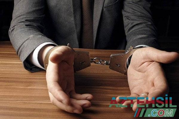 Məktəb direktoru korrupsiya faktına görə həbs edildi