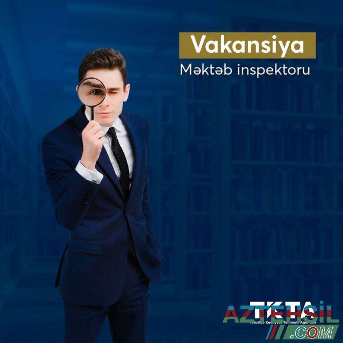 """""""Məktəb inspektoru"""" vəzifəsi üzrə müsabiqə davam edir"""